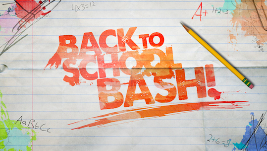 Back to School Bash is August 27th!