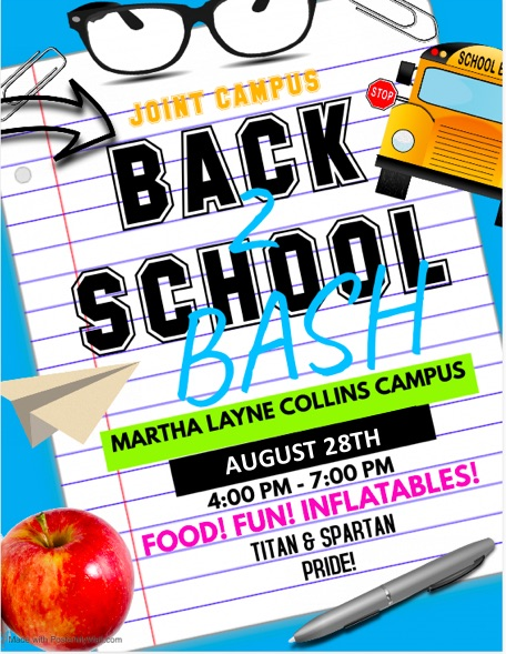 Back to School Bash August 28th from 4:00 Pm - 7:00 PM.